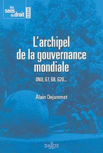 L'archipel de la gouvernance mondiale