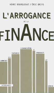 L'arrogance de la finance