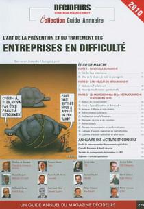L'art de la prévention et du traitement des entreprises en difficulté 2010
