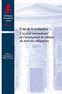 L'art de la traduction - L'accueil international de l'avant-projet de réforme du droit des obligations