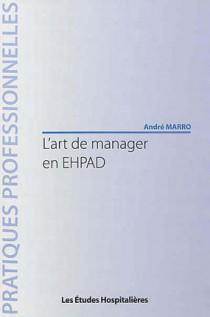 L'art de manager en EHPAD