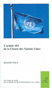 L'article 103 de la Charte des Nations Unies