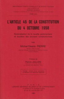 L'article 45 de la Constitution du 4 octobre 1958
