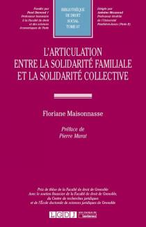 L'articulation entre la solidarité familiale et la solidarité collective