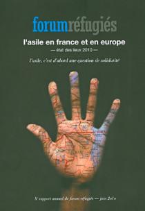 L'asile en France et en Europe : état des lieux 2010