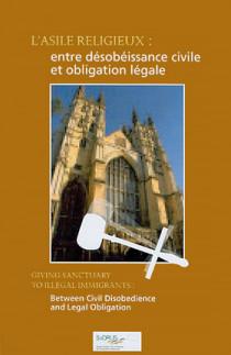 L'asile religieux : entre désobéissance civile et obligation légale