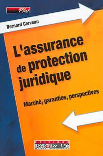 L'assurance de protection juridique