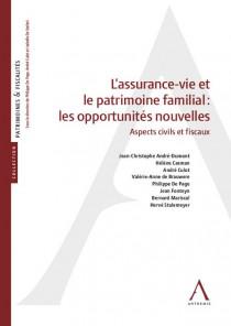 L'assurance-vie et le patrimoine familial : les opportunités nouvelles