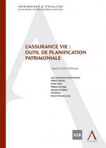 L'assurance vie : outil de planification patrimoniale - Aspects civils et fiscaux