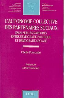 L'autonomie collective des partenaires sociaux