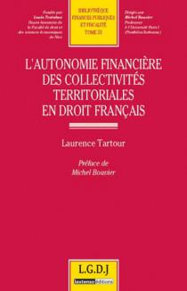 L'autonomie financière des collectivités territoriales en droit Français