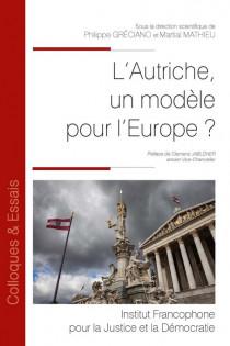 L'Autriche est-elle un modèle pour l'Europe ?