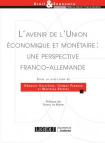 [EBOOK] L'avenir de l'Union économique et monétaire : une perspective franco-allemande