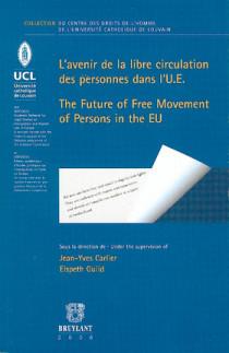 L'avenir de la libre circulation des personnes dans l'U.E