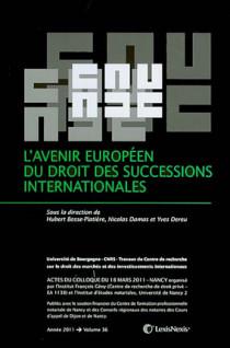 L'avenir européen du droit des successions internationales