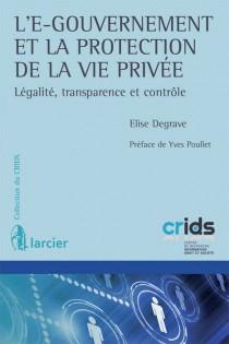 L'e-gouvernement et la protection de la vie privée