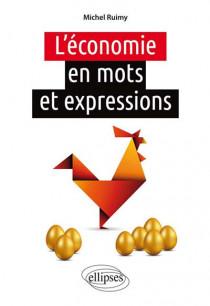 L'économie en mots et expressions