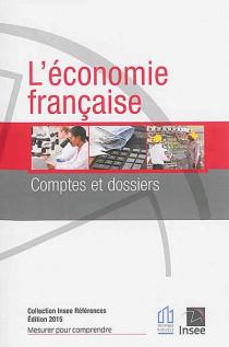 L'économie française - Edition 2015