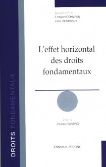 L'effet horizontal des droits fondamentaux