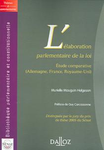 L'élaboration parlementaire de la loi