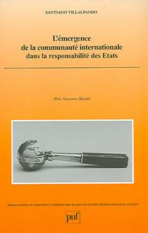 L'émergence de la communauté internationale dans la responsabilité des Etats