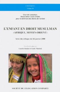 L'enfant en droit musulman (Afrique, Moyen-Orient)