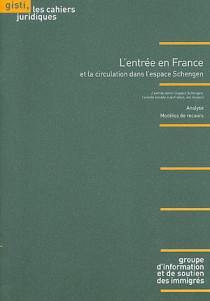 L'entrée en France et la circulation dans l'espace Schengen