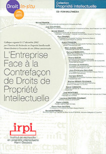 L'entreprise face à la contrefaçon des droits de propriété intellectuelle (coffret 1 CD-Rom)