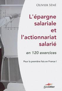 L'épargne salariale et l'actionnariat salarié en 120 exercices