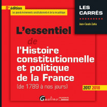 [EBOOK] L'essentiel de l'histoire constitutionnelle et politique de la France (De 1789 à nos jours)