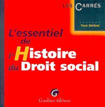 L'essentiel de l'histoire du droit social