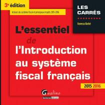 L'essentiel de l'introduction au système fiscal français 2015-2016