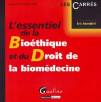 L'essentiel de la bioéthique et de la biomédecine