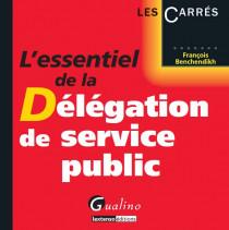 [EBOOK] L'essentiel de la délégation de service public