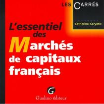 L'essentiel des marchés de capitaux français