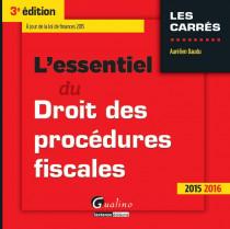 L'essentiel du droit des procédures fiscales 2015-2016
