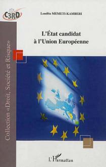 L'Etat candidat à l'Union Européenne