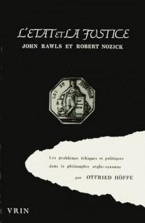 L'Etat et la justice : John Rawls et Robert Nozick