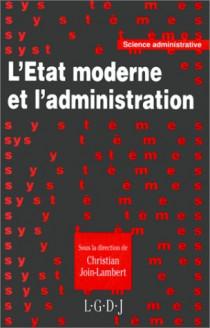 L'état moderne et l'administration
