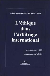 L'éthique dans l'arbitrage international