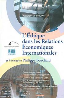 L'éthique dans les relations économiques internationales