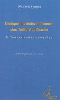 L'éthique des droits de l'homme chez Teilhard de Chardin