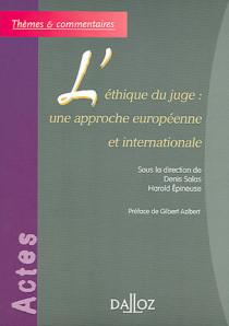 L'éthique du juge : une approche européenne et internationale