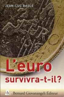 L'euro survivra-t-il ?