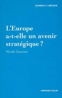 L'Europe a t-elle un avenir stratégique ?