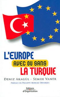 L'Europe avec ou sans la Turquie