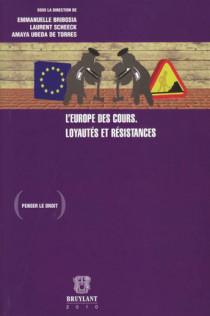 L'Europe des Cours - Loyautés et résistances
