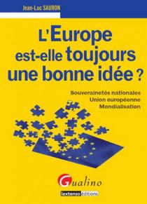 L'Europe est-elle toujours une bonne idée ?