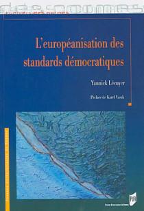 L'européanisation des standards démocratiques