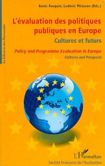 L'évaluation des politiques publiques en Europe : culture et futurs